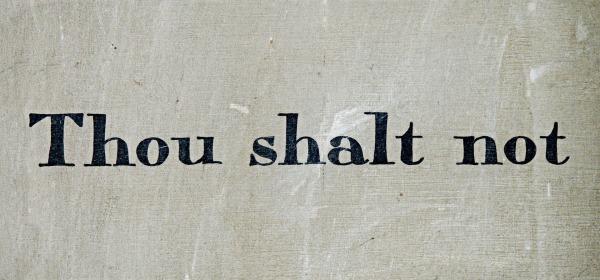 https://pixabay.com/en/commandment-thou-shalt-not-law-1431061/